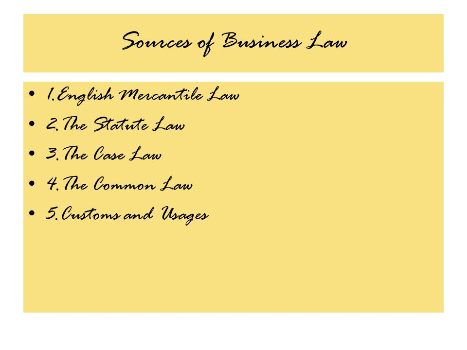 Sources of Business Law