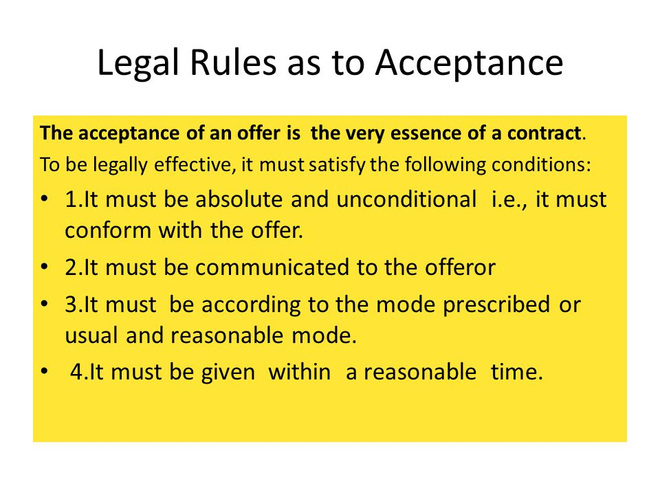 Legal Rules as to Acceptance