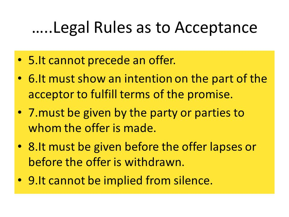 …..Legal Rules as to Acceptance
