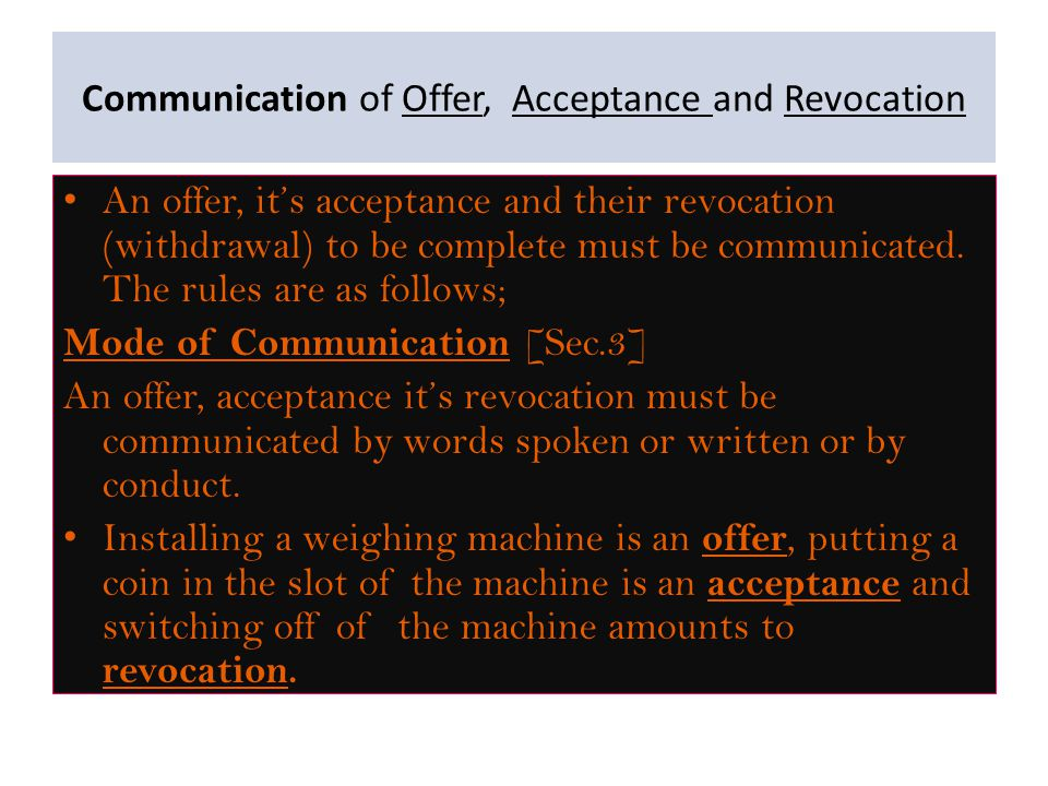 Communication of Offer, Acceptance and Revocation