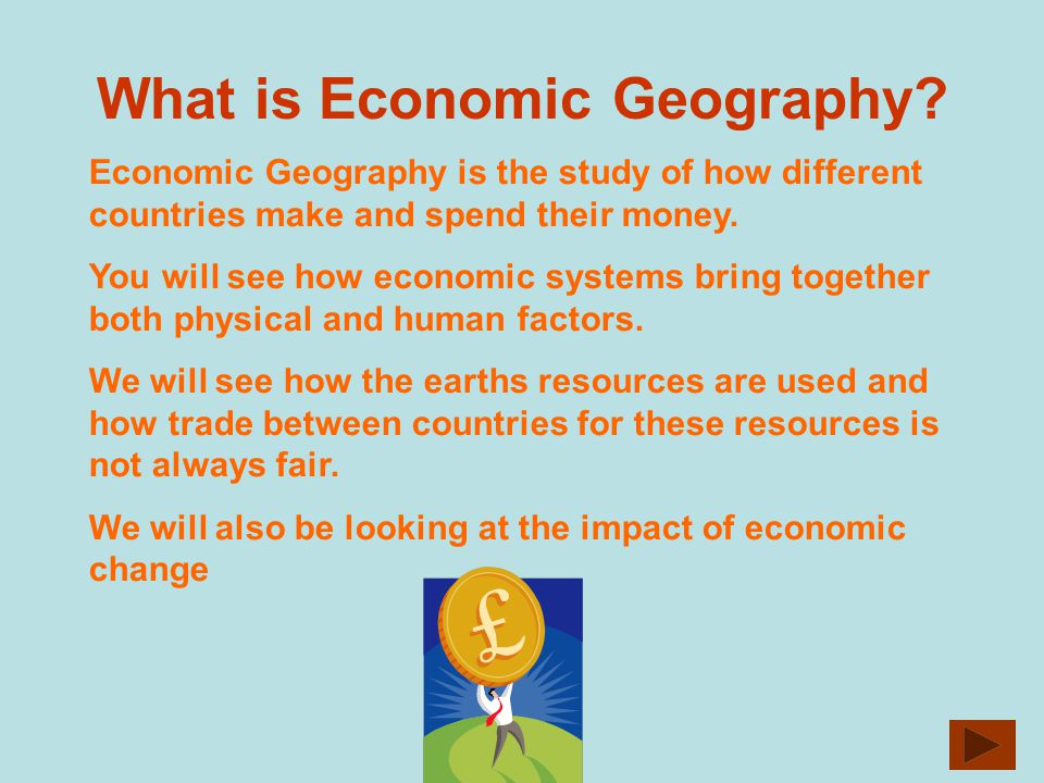 What is Economic Geography