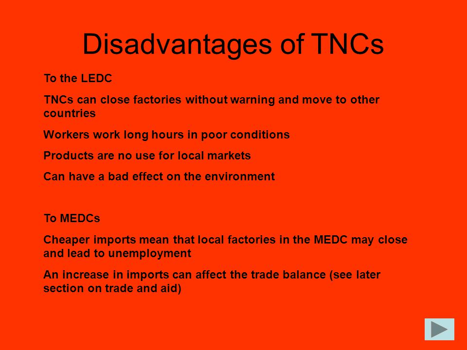Disadvantages of TNCs To the LEDC
