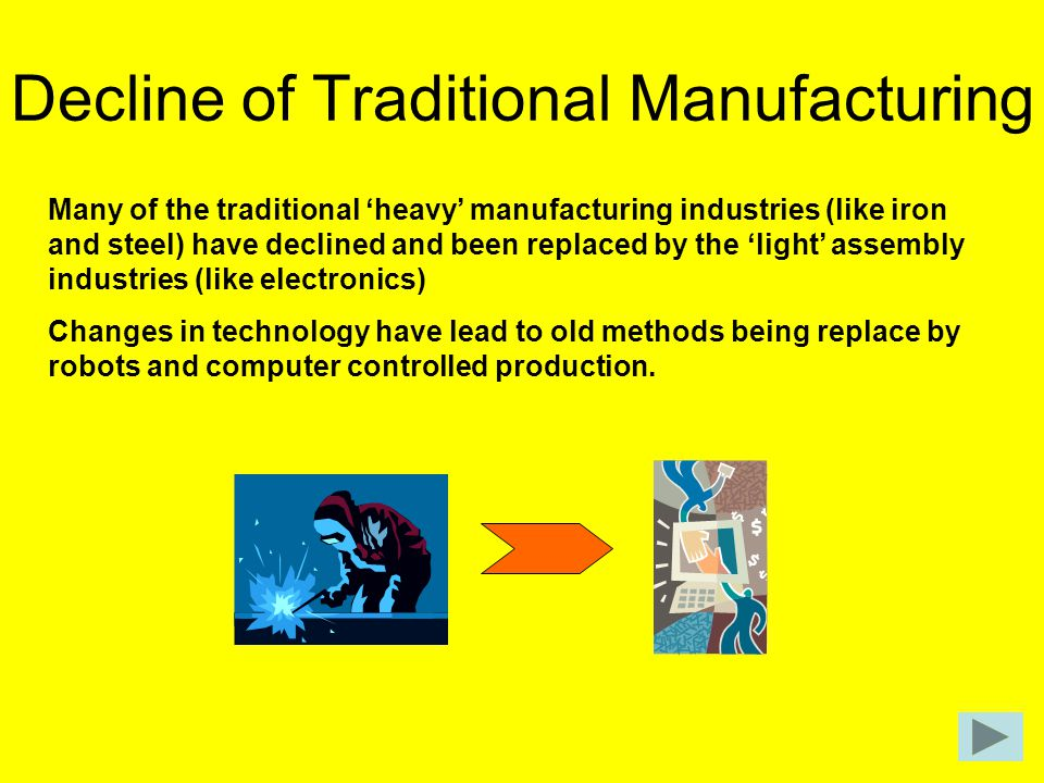 Decline of Traditional Manufacturing