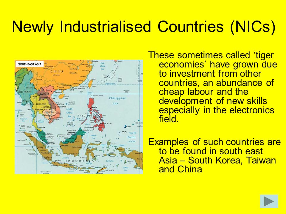 Newly Industrialised Countries (NICs)