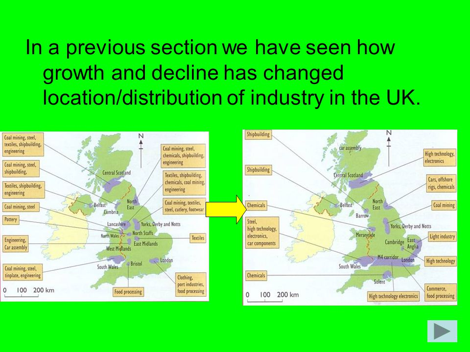 In a previous section we have seen how growth and decline has changed location/distribution of industry in the UK.