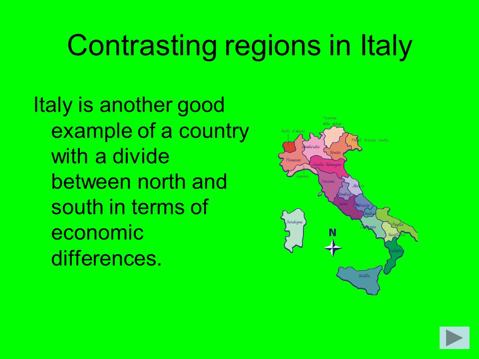 Contrasting regions in Italy