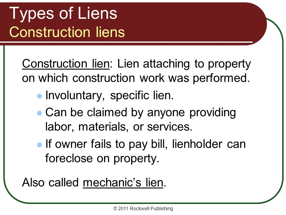 Types of Liens Construction liens