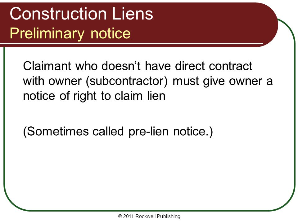 Construction Liens Preliminary notice