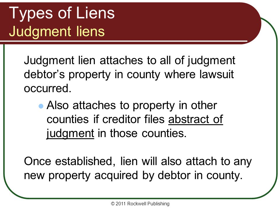 Types of Liens Judgment liens