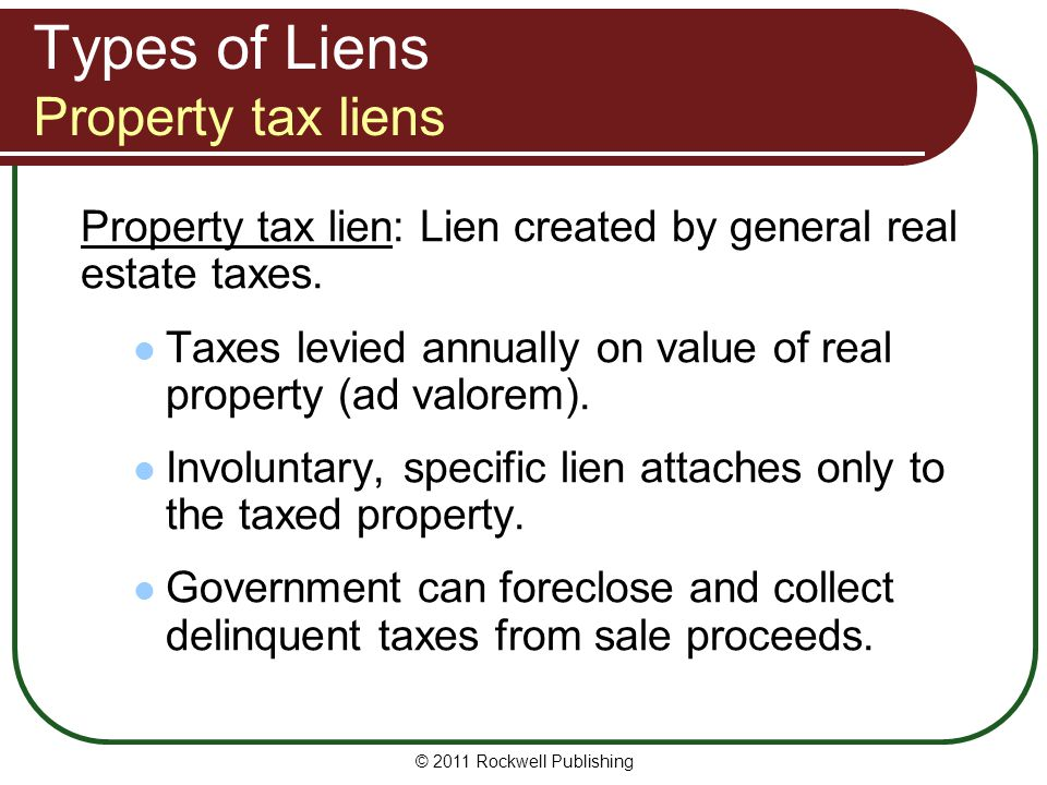 Types of Liens Property tax liens