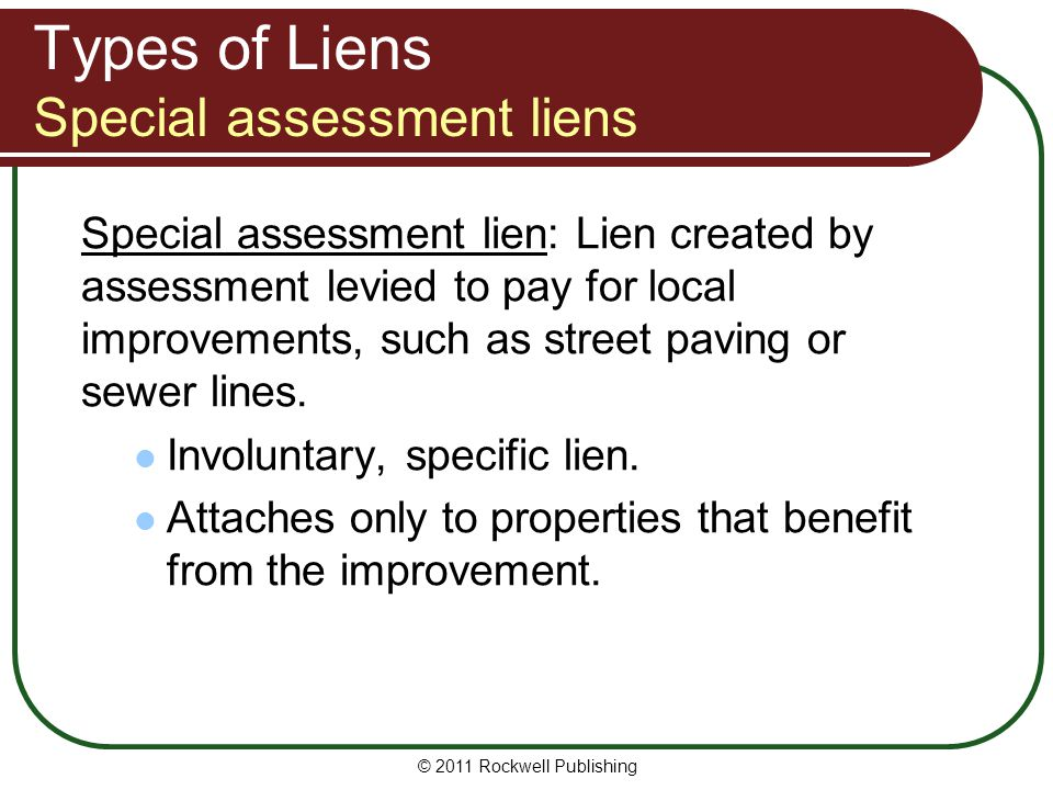 Types of Liens Special assessment liens