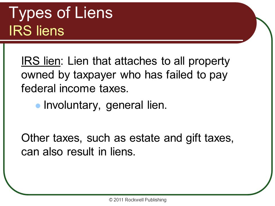 Types of Liens IRS liens