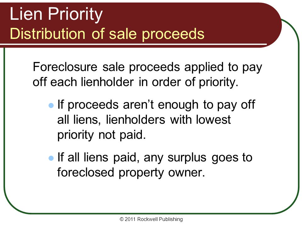 Lien Priority Distribution of sale proceeds