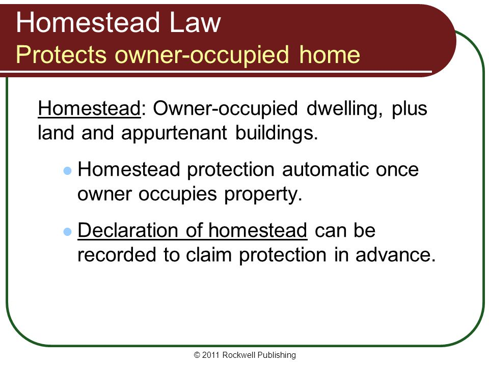 Homestead Law Protects owner-occupied home