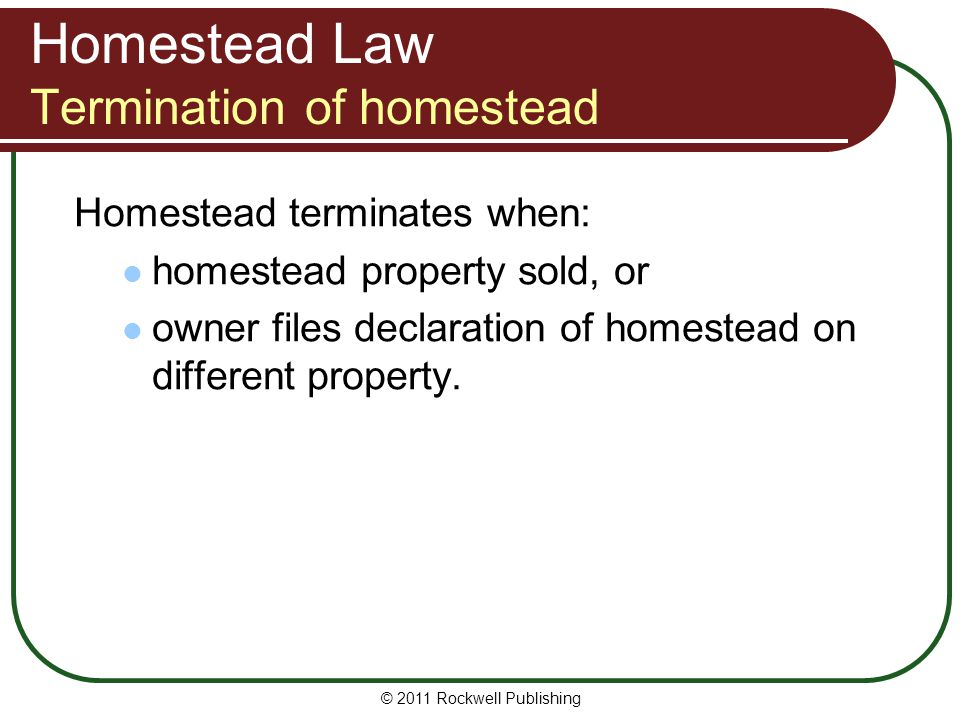 Homestead Law Termination of homestead