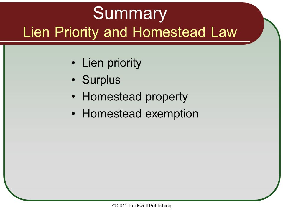 Summary Lien Priority and Homestead Law