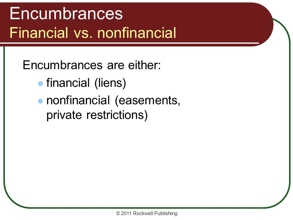 Encumbrances Financial vs. nonfinancial