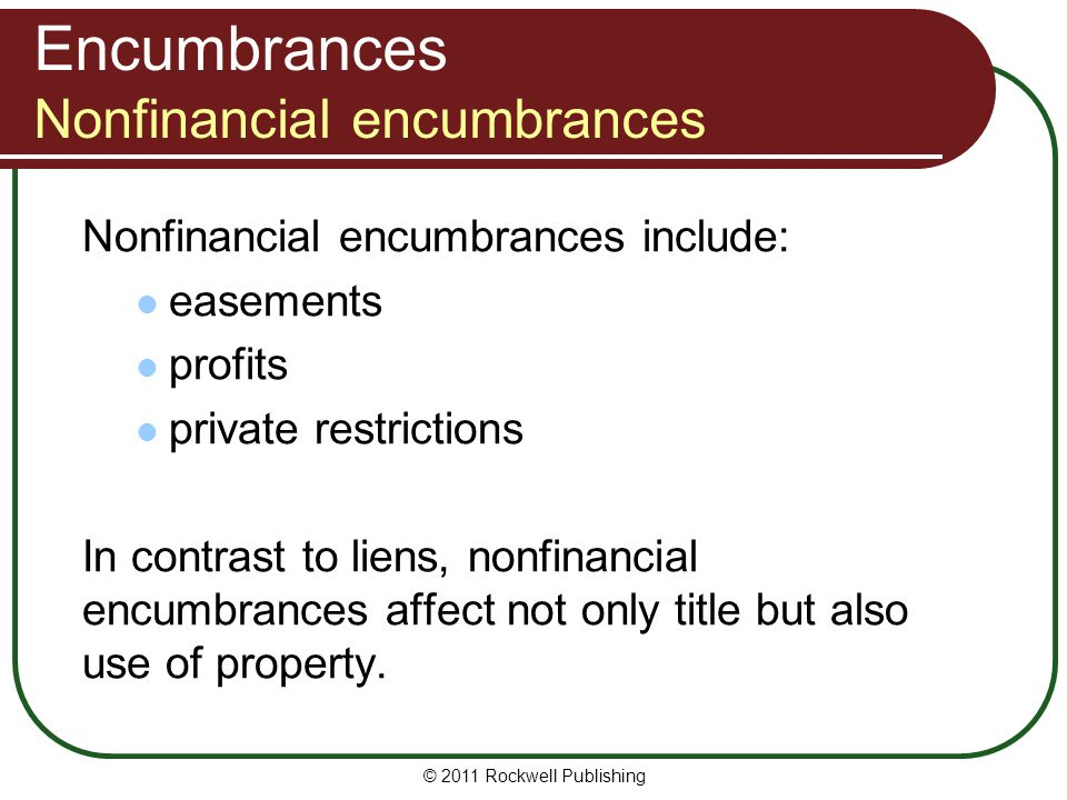 Encumbrances Nonfinancial encumbrances