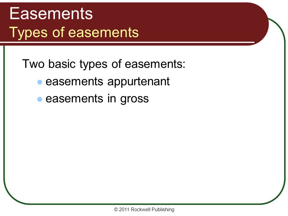 Easements Types of easements