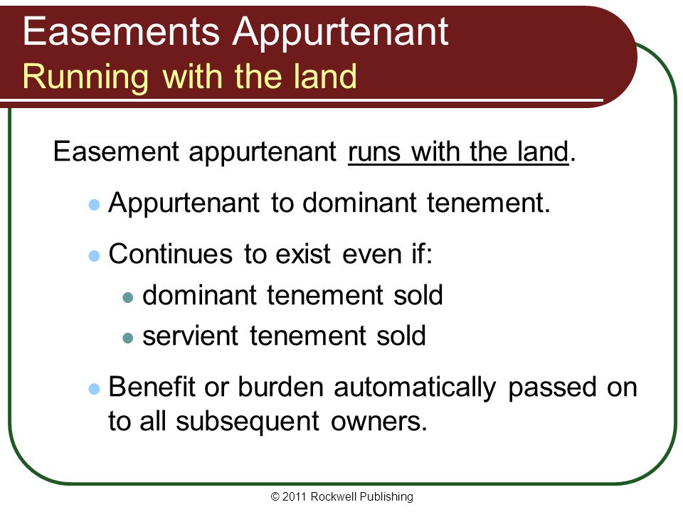 Easements Appurtenant Running with the land