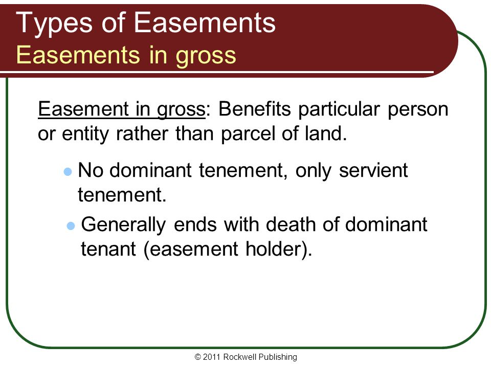 Types of Easements Easements in gross