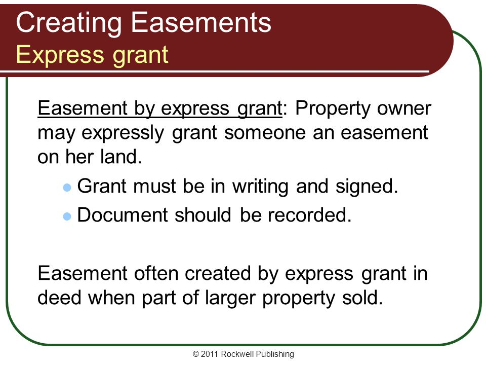 Creating Easements Express grant