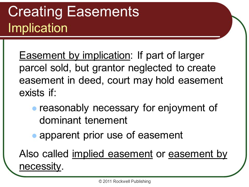 Creating Easements Implication