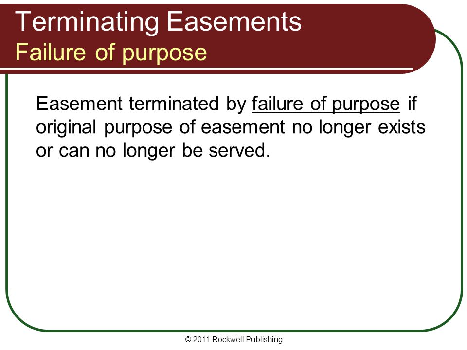 Terminating Easements Failure of purpose