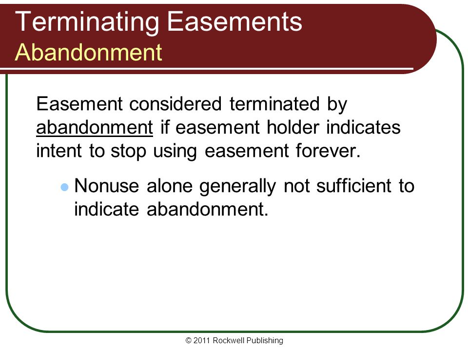 Terminating Easements Abandonment