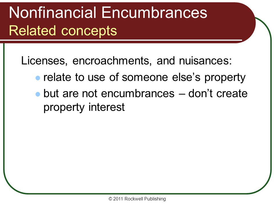 Nonfinancial Encumbrances Related concepts