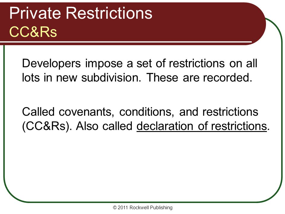 Private Restrictions CC&Rs