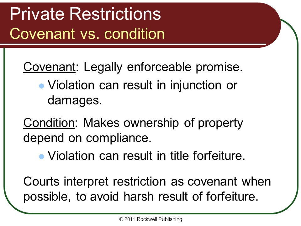 Private Restrictions Covenant vs. condition