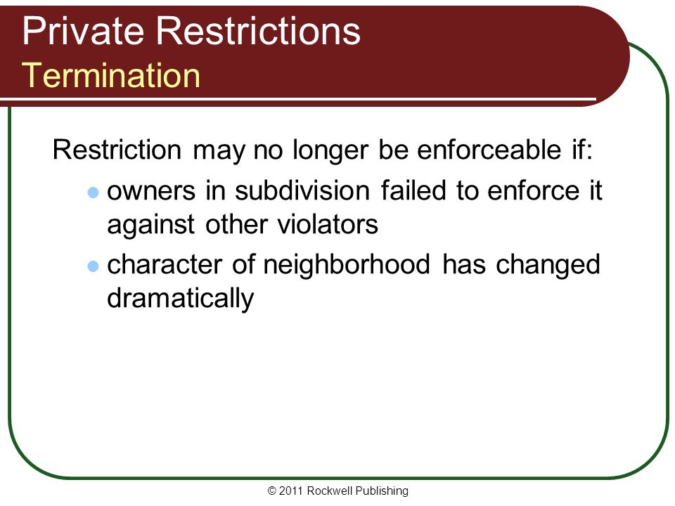 Private Restrictions Termination