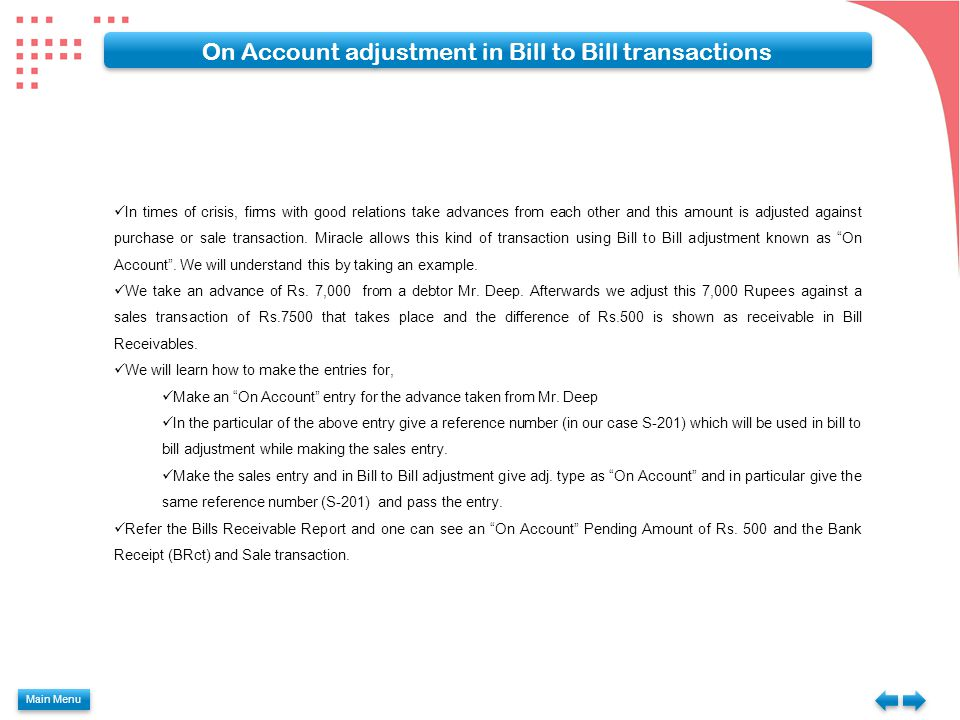 On Account adjustment in Bill to Bill transactions