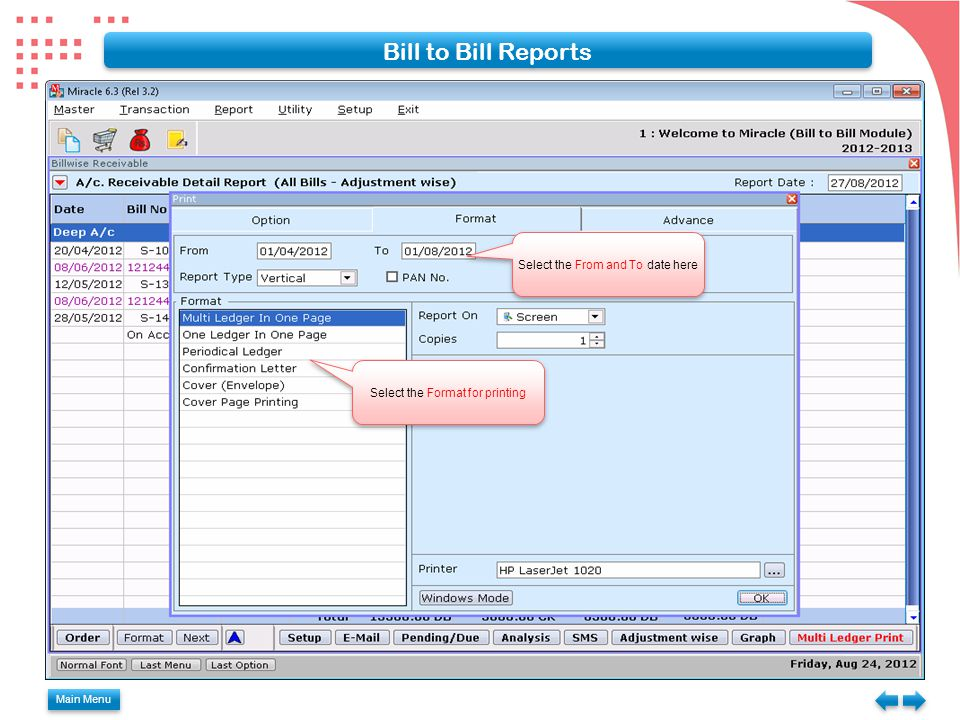 Bill to Bill Reports Select the From and To date here