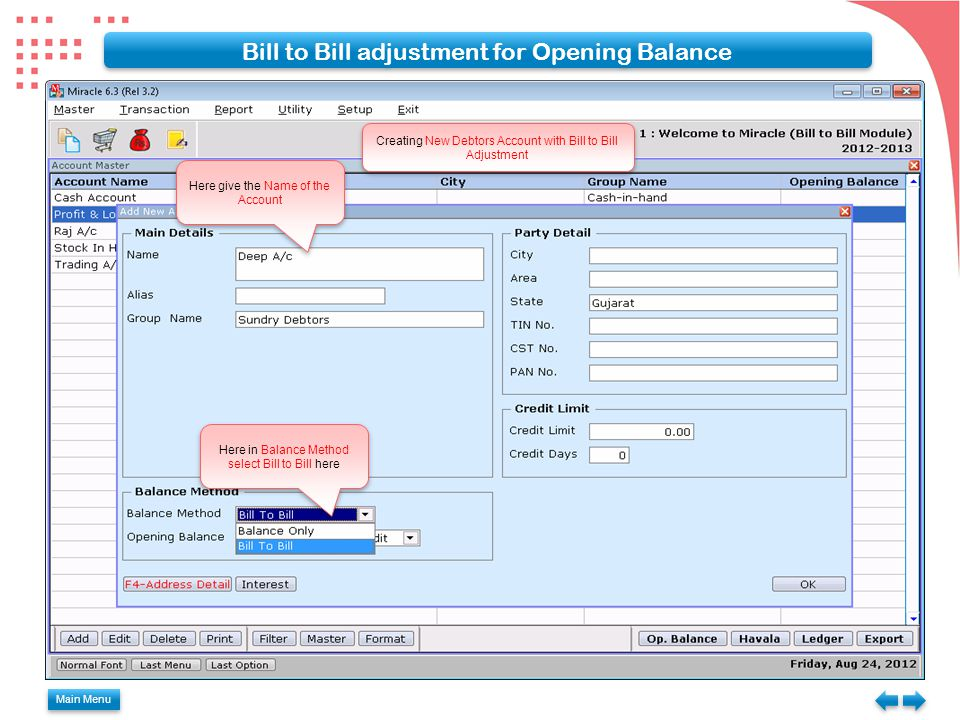 Bill to Bill adjustment for Opening Balance