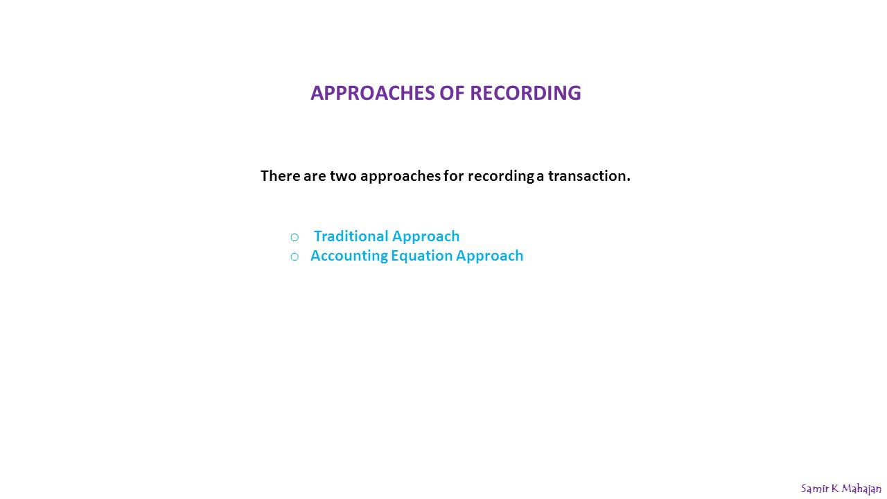APPROACHES OF RECORDING