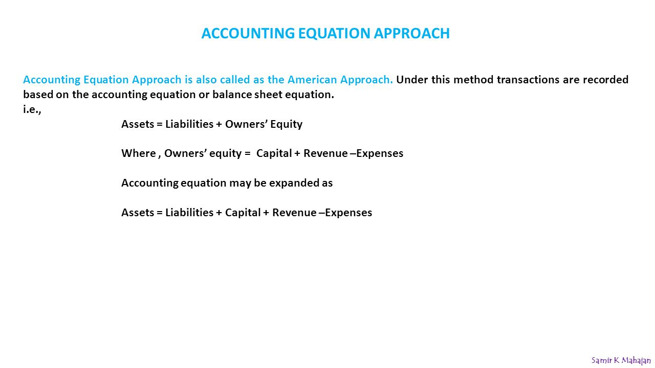 ACCOUNTING EQUATION APPROACH