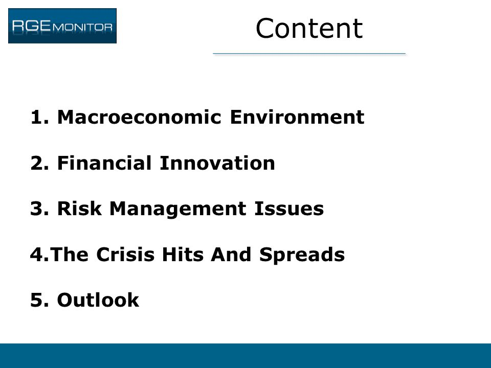 Content Macroeconomic Environment Financial Innovation