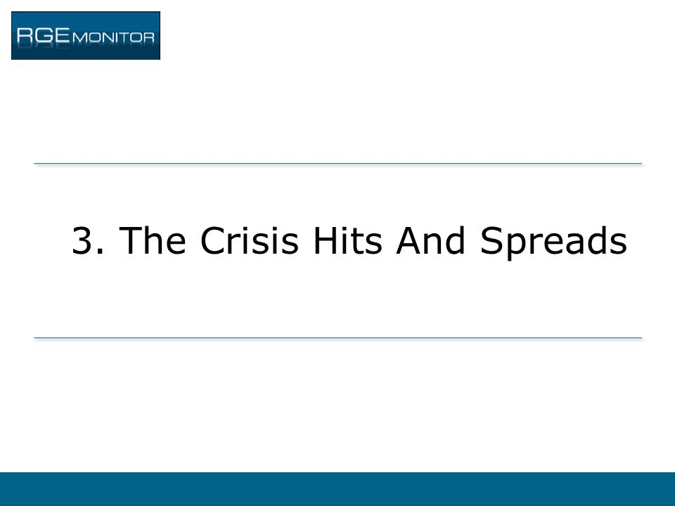 3. The Crisis Hits And Spreads