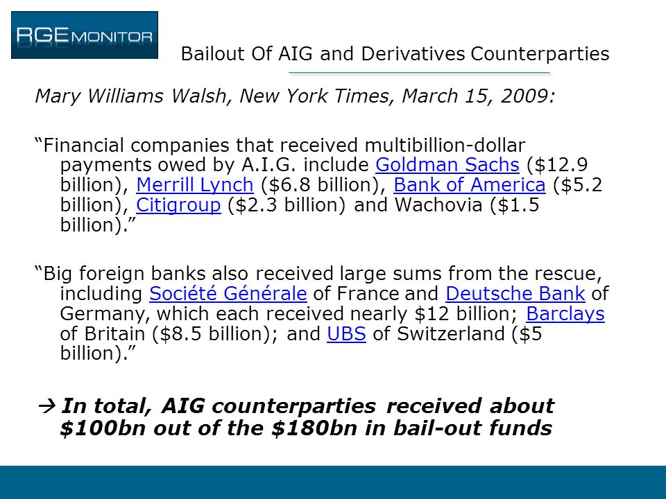 Bailout Of AIG and Derivatives Counterparties