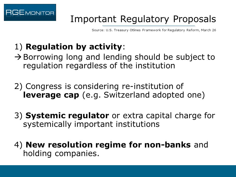 Important Regulatory Proposals Source: U. S
