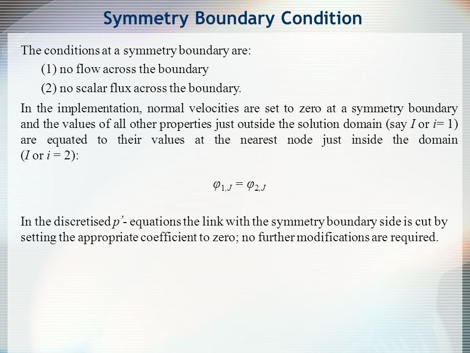 Symmetry Boundary Condition