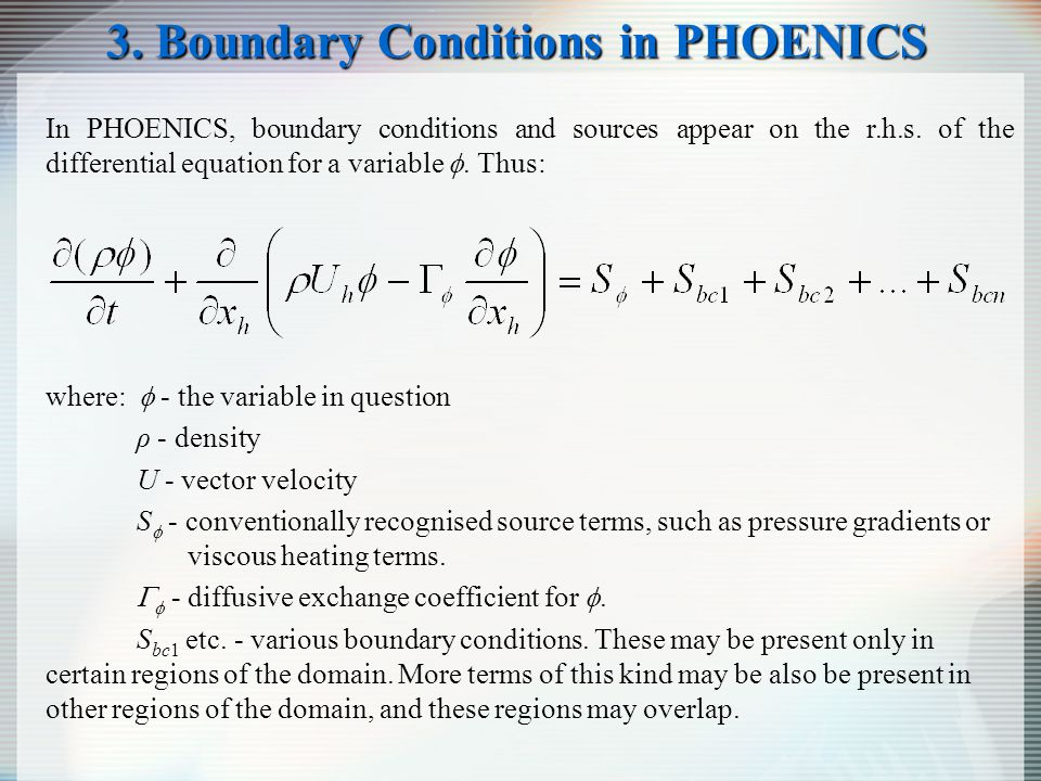 3. Boundary Conditions in PHOENICS