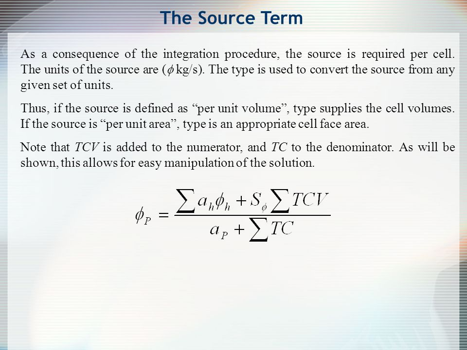 The Source Term