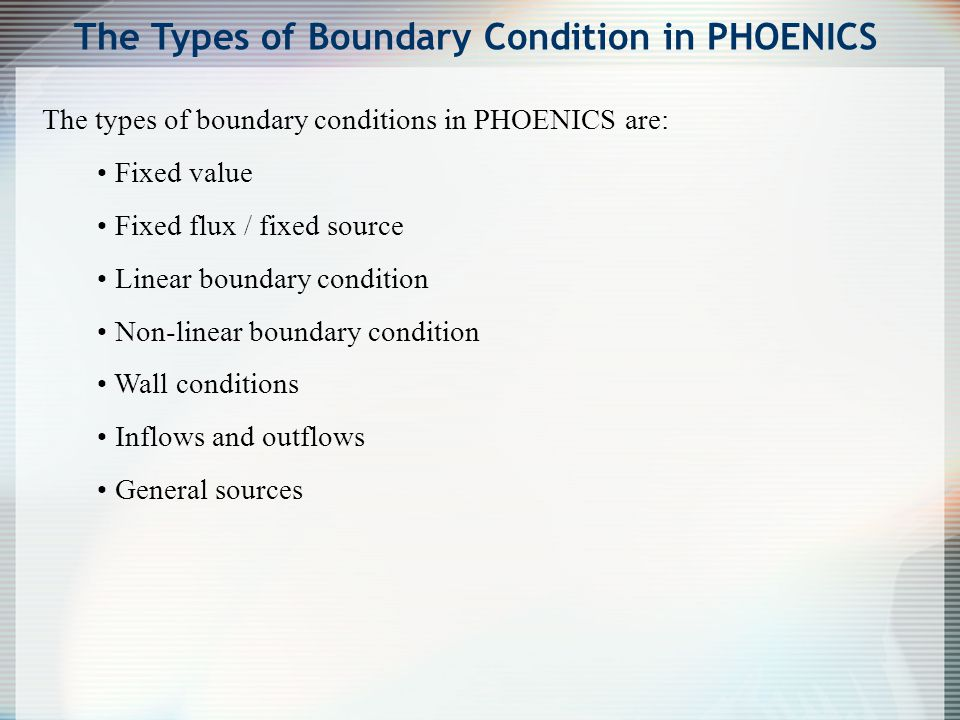 The Types of Boundary Condition in PHOENICS