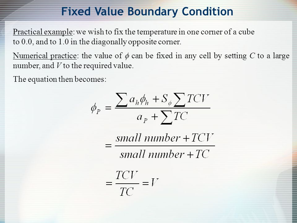 Fixed Value Boundary Condition