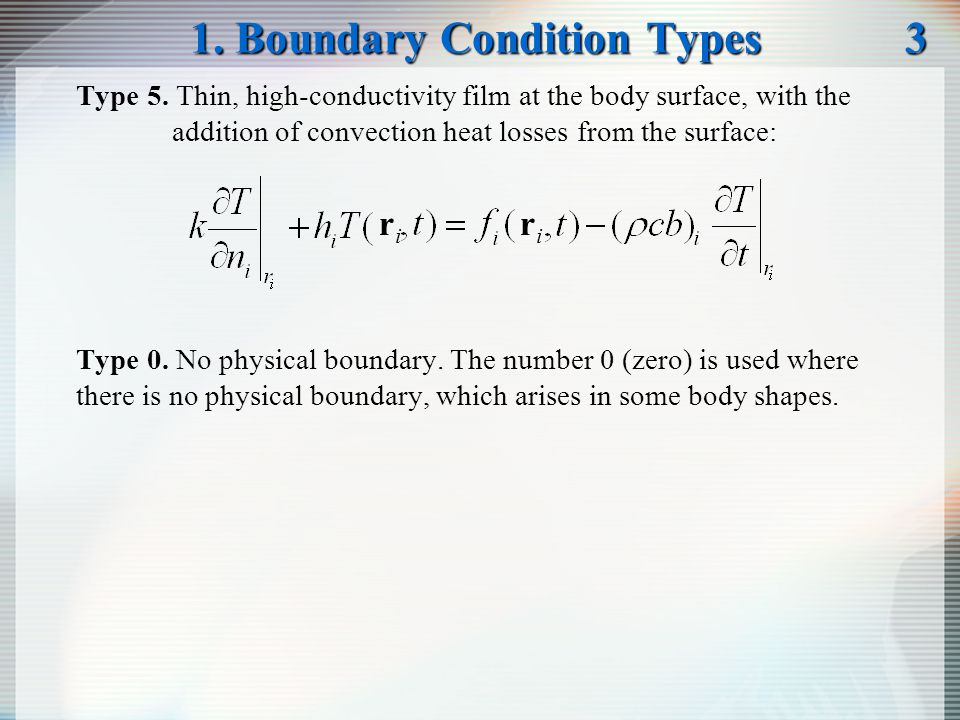 1. Boundary Condition Types