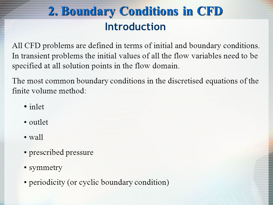 2. Boundary Conditions in CFD