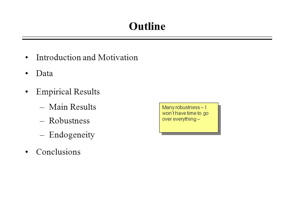 Outline Introduction and Motivation Data Empirical Results